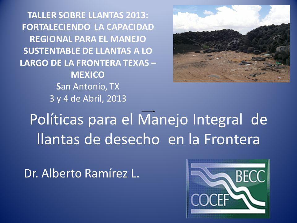 Políticas para el Manejo Integral de llantas de desecho en la Frontera