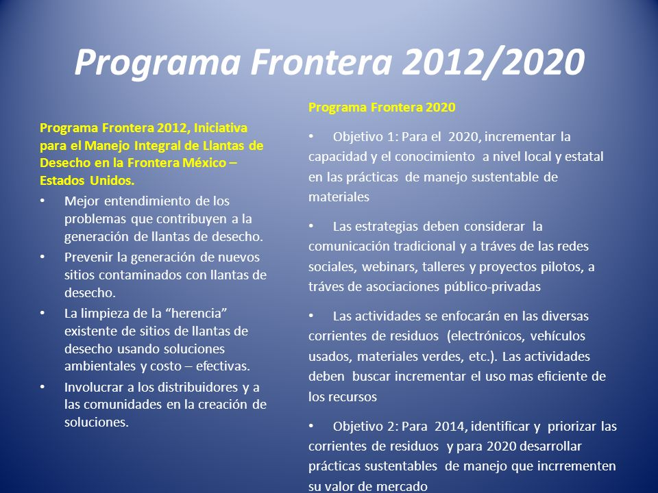 Programa Frontera 2012/2020 Programa Frontera 2020