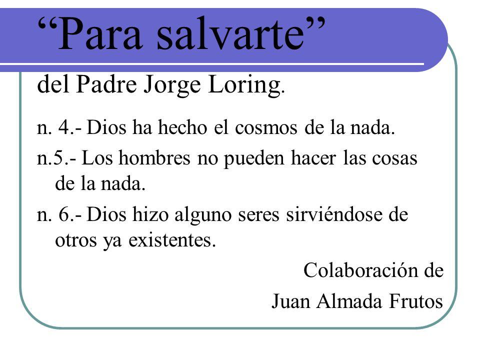Para salvarte del Padre Jorge Loring.