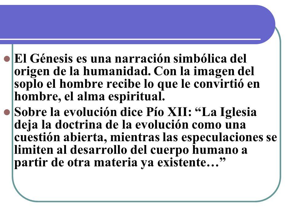 El Génesis es una narración simbólica del origen de la humanidad