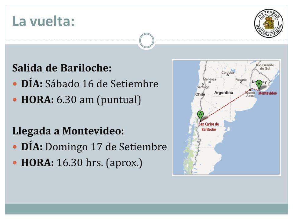 La vuelta: Salida de Bariloche: DÍA: Sábado 16 de Setiembre