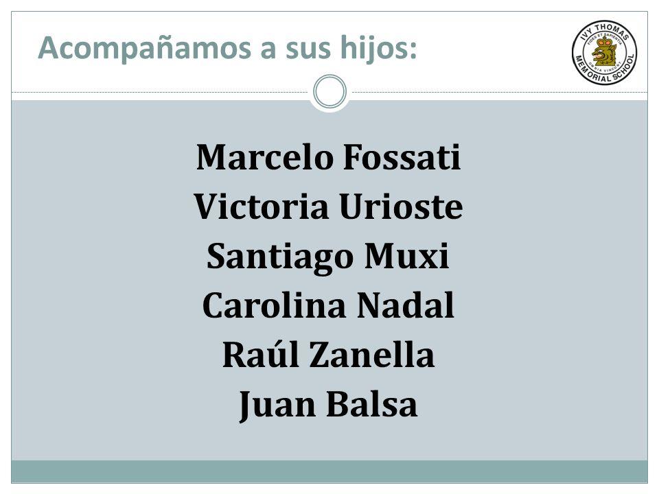 Marcelo Fossati Victoria Urioste Santiago Muxi Carolina Nadal