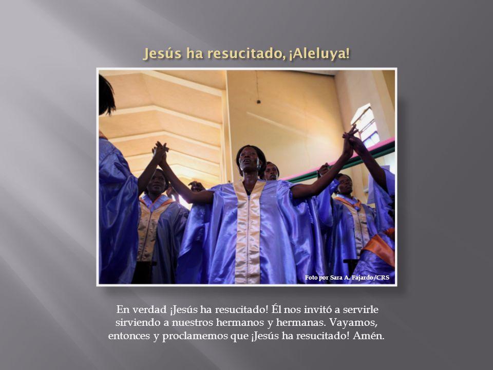 Jesús ha resucitado, ¡Aleluya!
