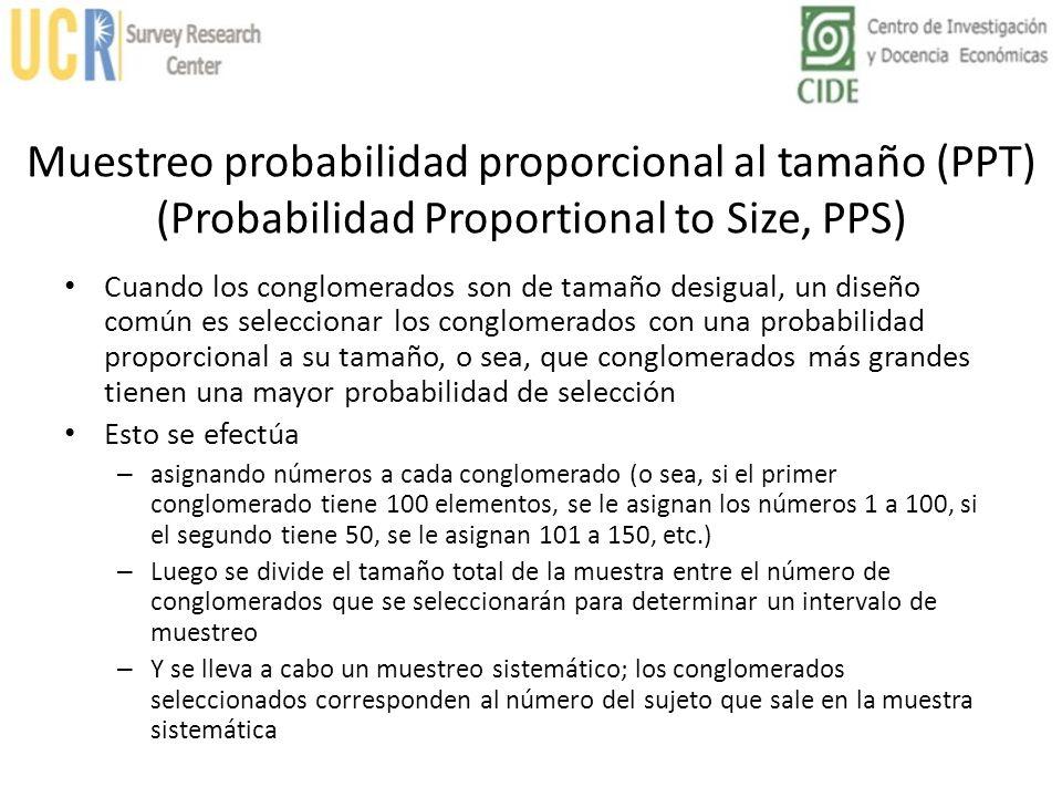 Muestreo probabilidad proporcional al tamaño (PPT) (Probabilidad Proportional to Size, PPS)