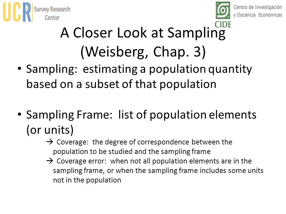 A Closer Look at Sampling (Weisberg, Chap. 3)