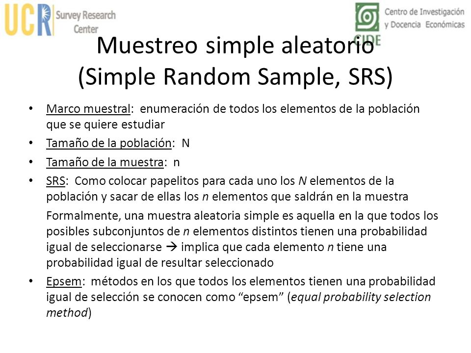 Muestreo simple aleatorio (Simple Random Sample, SRS)