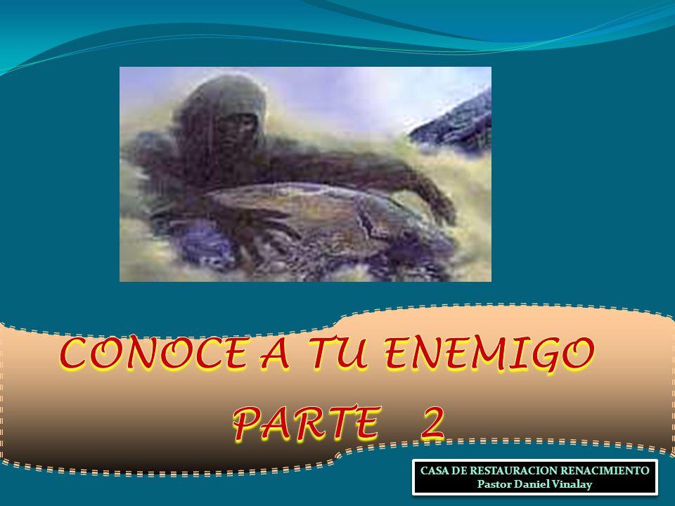CONOCE A TU ENEMIGO PARTE 2