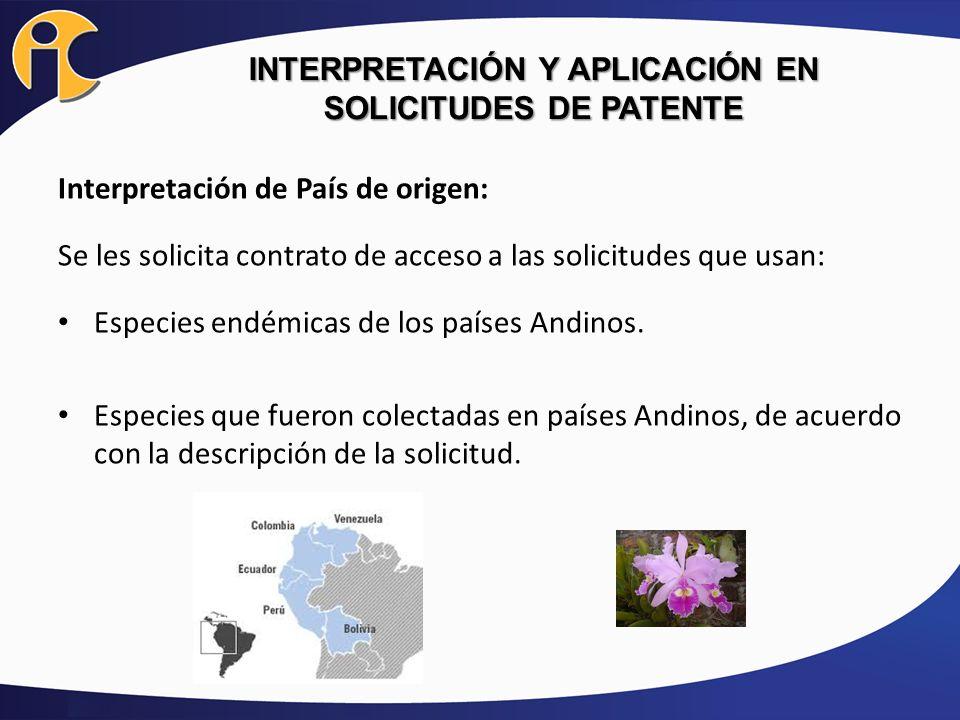 INTERPRETACIÓN Y APLICACIÓN EN SOLICITUDES DE PATENTE