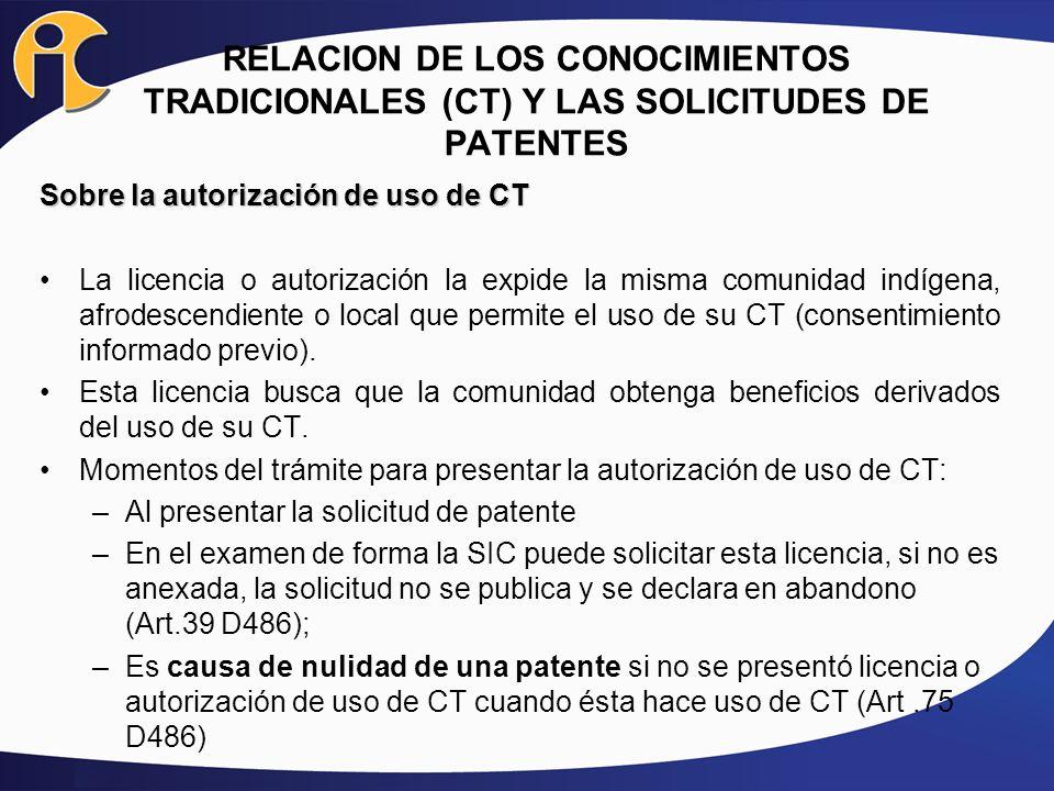 RELACION DE LOS CONOCIMIENTOS TRADICIONALES (CT) Y LAS SOLICITUDES DE PATENTES