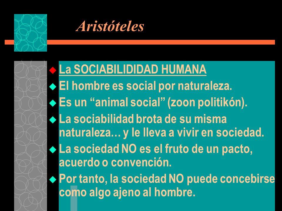Aristóteles La SOCIABILIDIDAD HUMANA