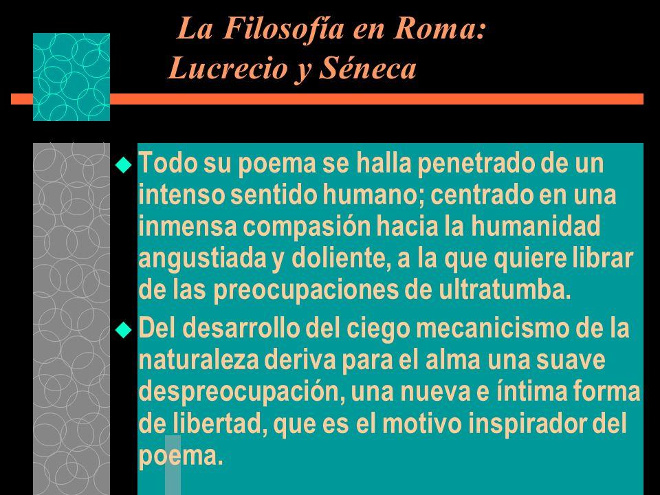 La Filosofía en Roma: Lucrecio y Séneca