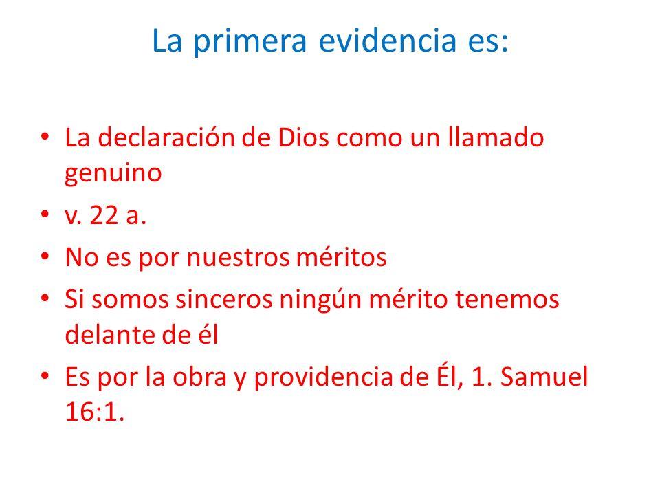 La primera evidencia es: