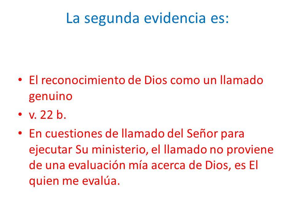 La segunda evidencia es: