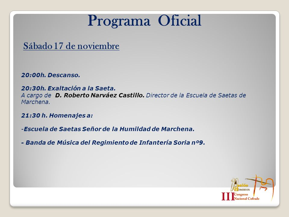 Programa Oficial Sábado 17 de noviembre 20:00h. Descanso.