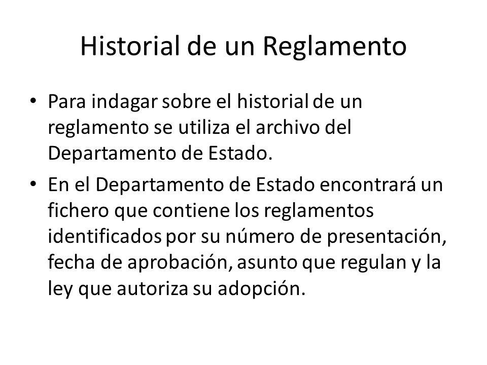 Historial de un Reglamento
