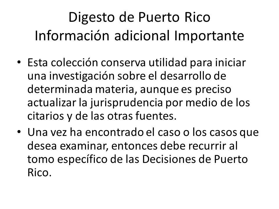 Digesto de Puerto Rico Información adicional Importante