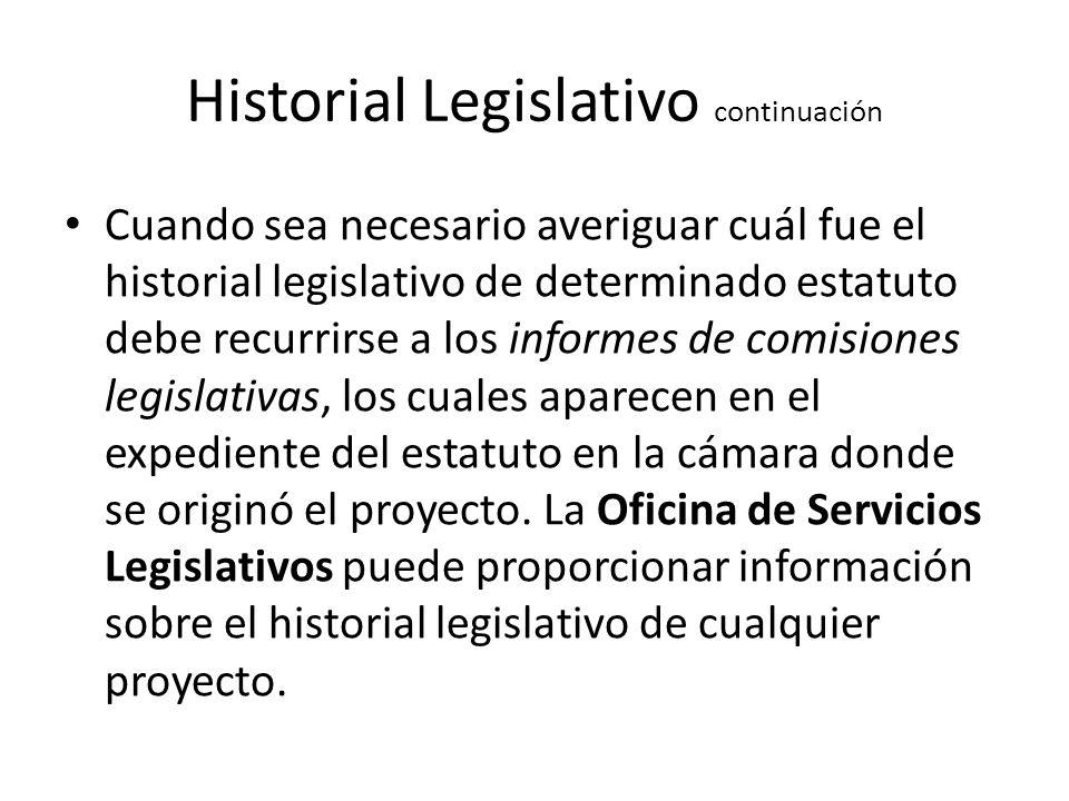 Historial Legislativo continuación