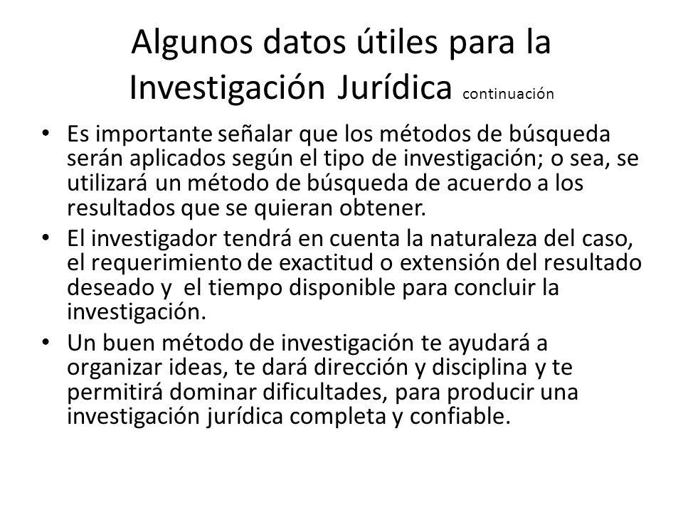 Algunos datos útiles para la Investigación Jurídica continuación