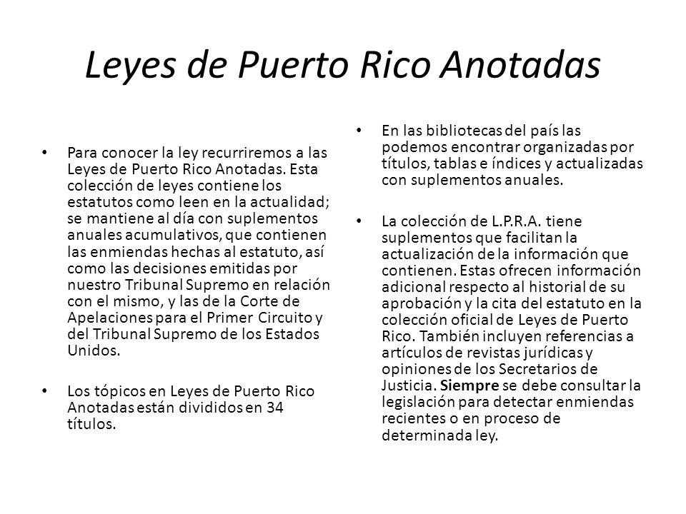 Leyes de Puerto Rico Anotadas