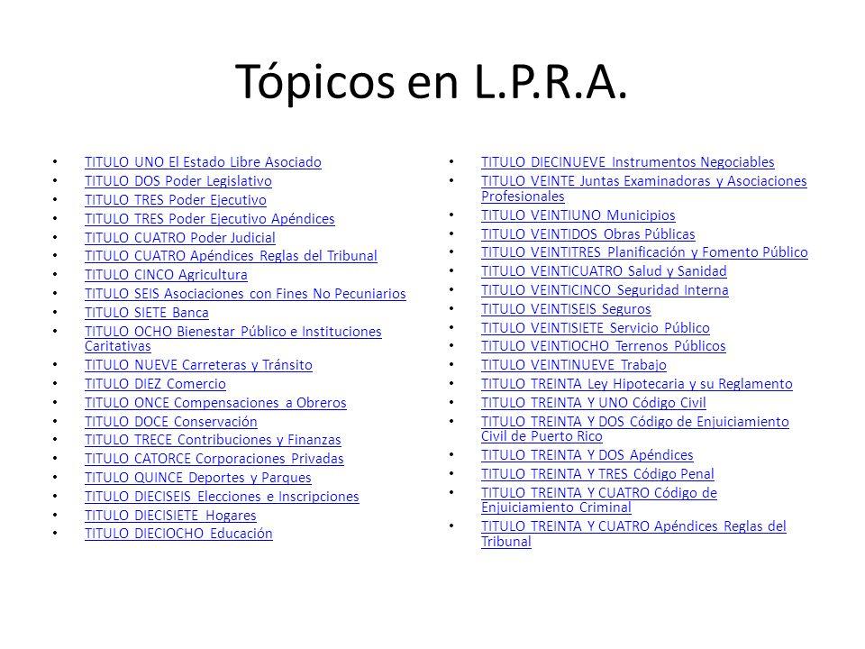 Tópicos en L.P.R.A. TITULO UNO El Estado Libre Asociado
