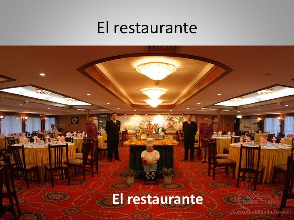 El restaurante El restaurante