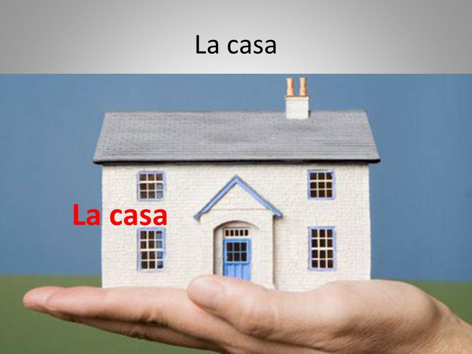 La casa La casa