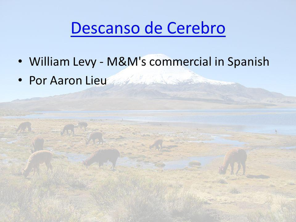 Descanso de Cerebro William Levy - M&M s commercial in Spanish