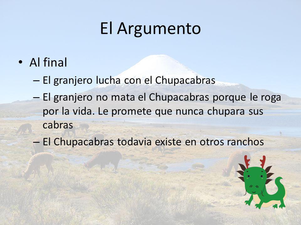El Argumento Al final El granjero lucha con el Chupacabras
