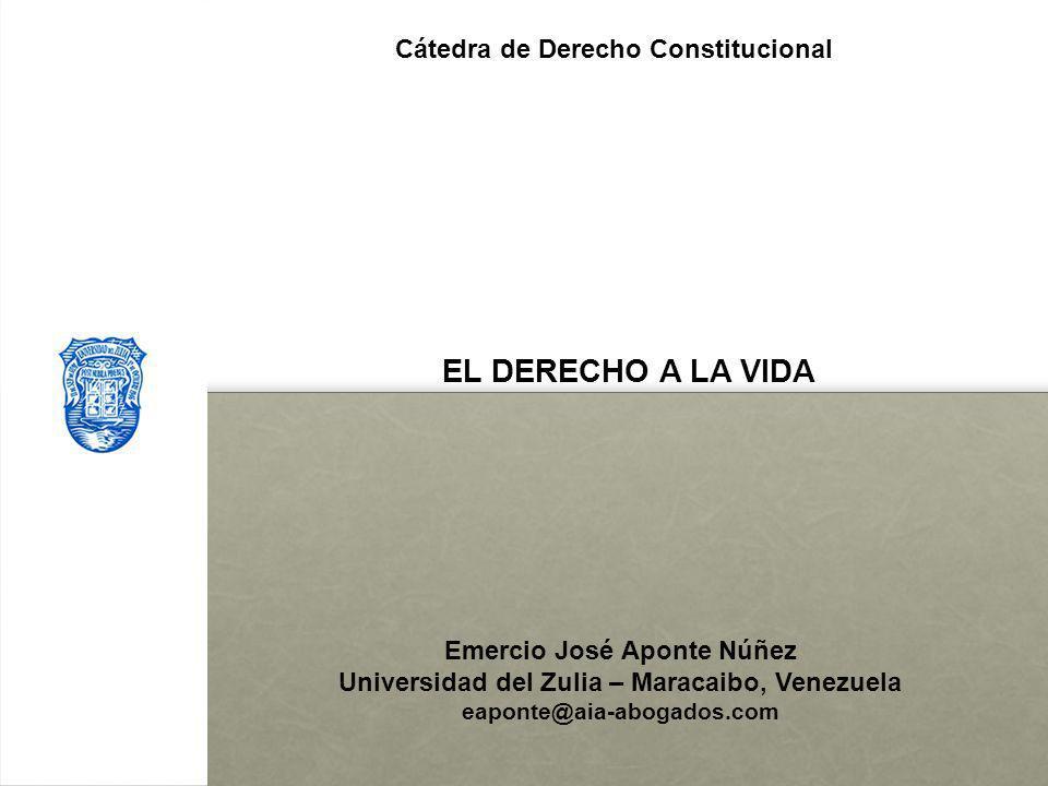 EL DERECHO A LA VIDA Cátedra de Derecho Constitucional l