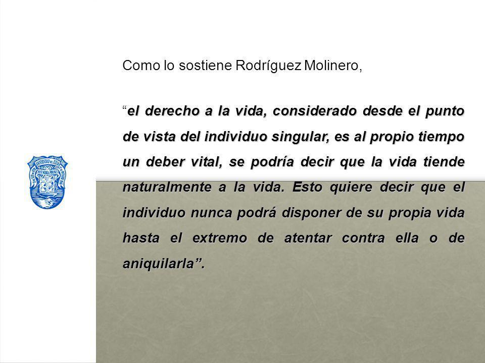 Como lo sostiene Rodríguez Molinero,