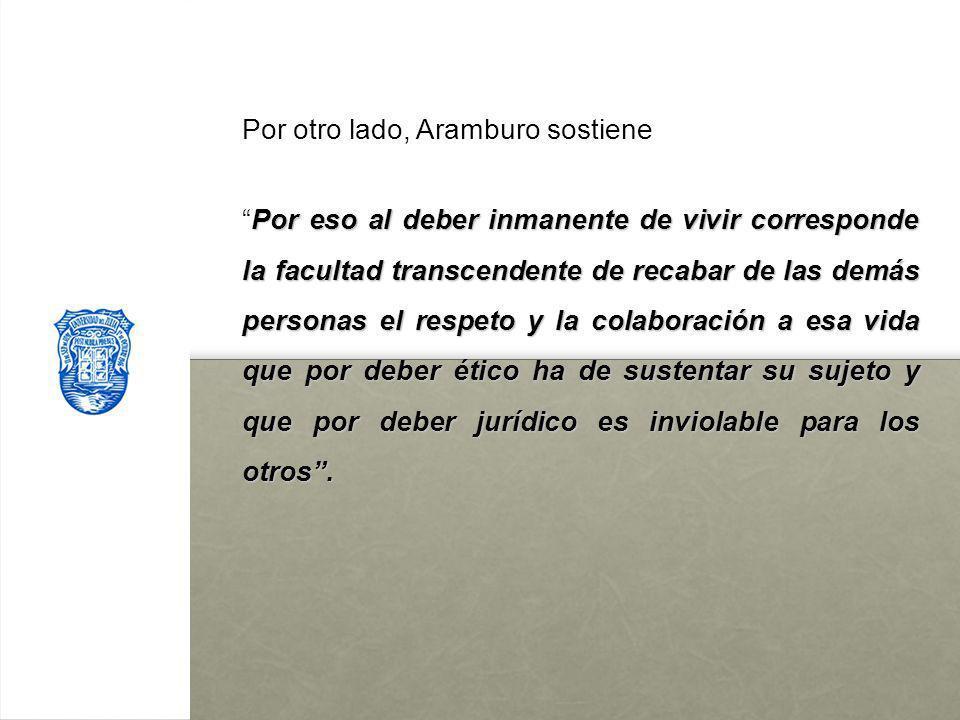 Por otro lado, Aramburo sostiene