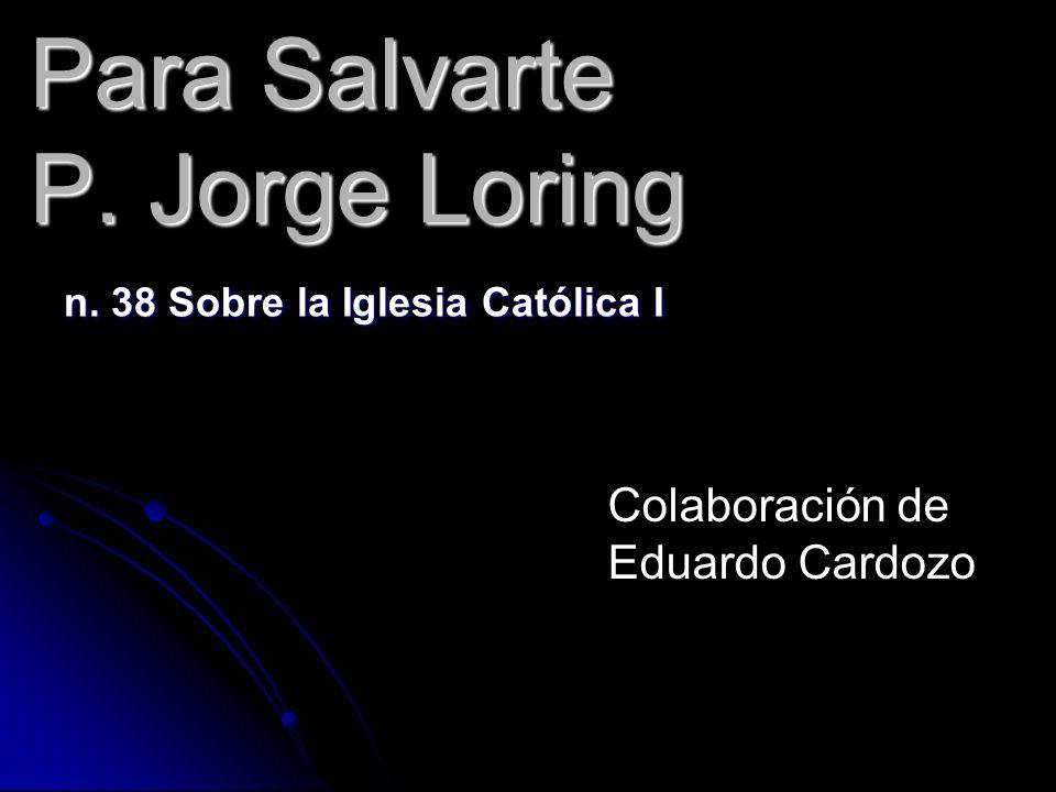 Para Salvarte P. Jorge Loring
