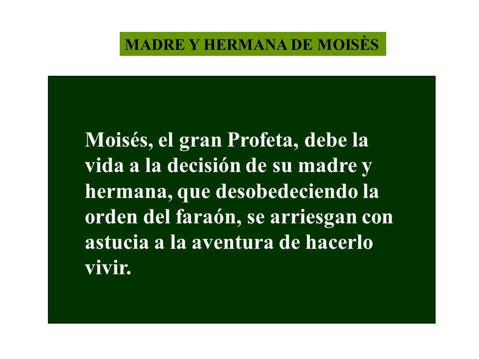 MADRE Y HERMANA DE MOISÈS