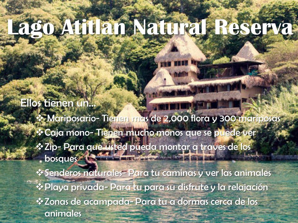 Lago Atitlan Natural Reserva