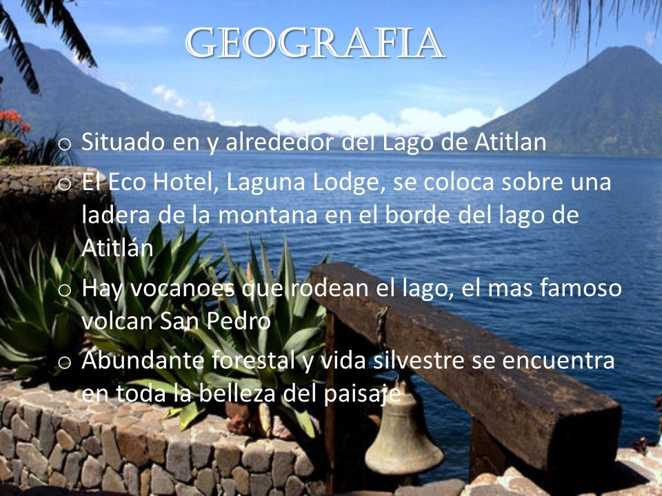 Geografia Situado en y alrededor del Lago de Atitlan