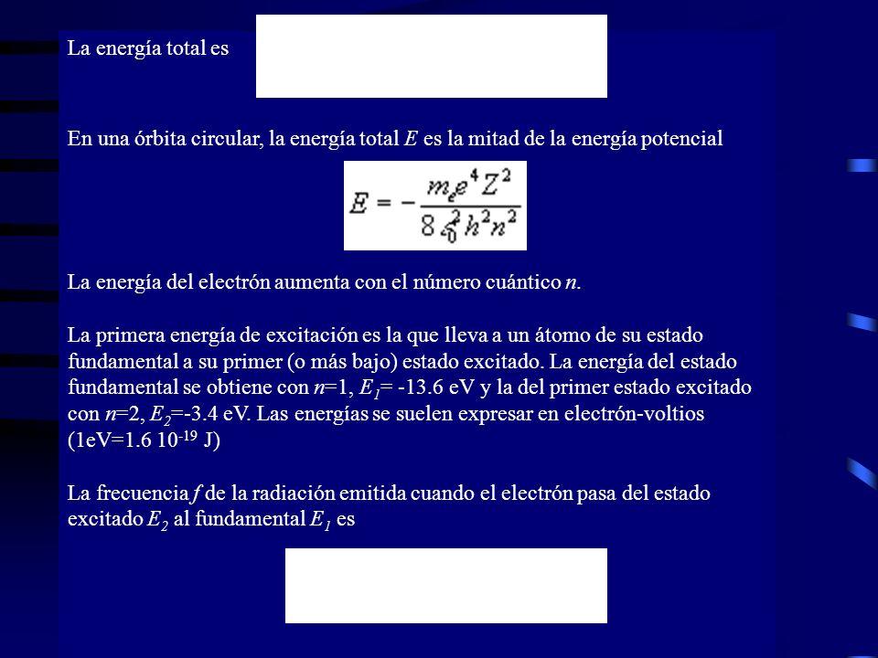 La energía total es En una órbita circular, la energía total E es la mitad de la energía potencial.