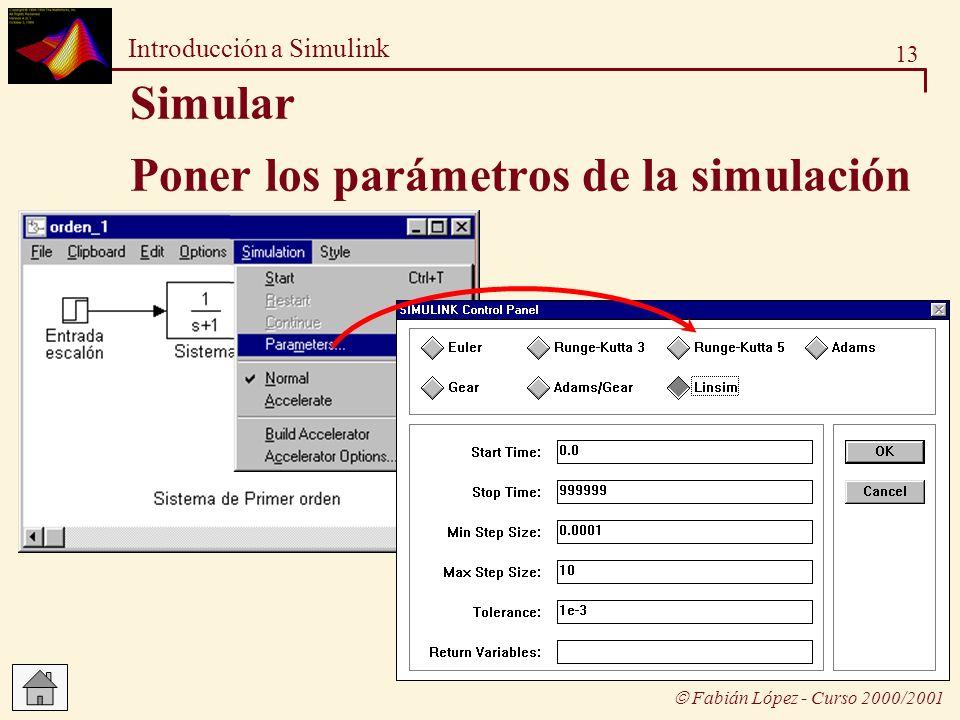 Poner los parámetros de la simulación