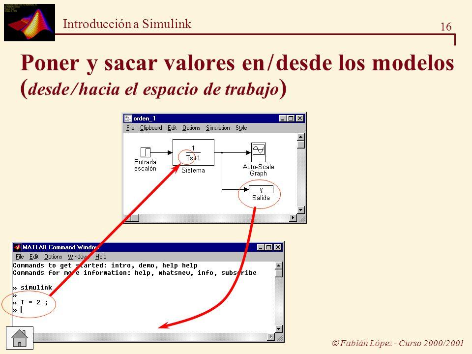 Poner y sacar valores en / desde los modelos (desde / hacia el espacio de trabajo)