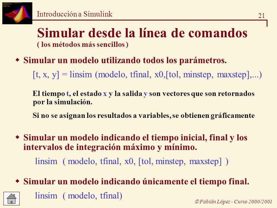 Simular desde la línea de comandos ( los métodos más sencillos )