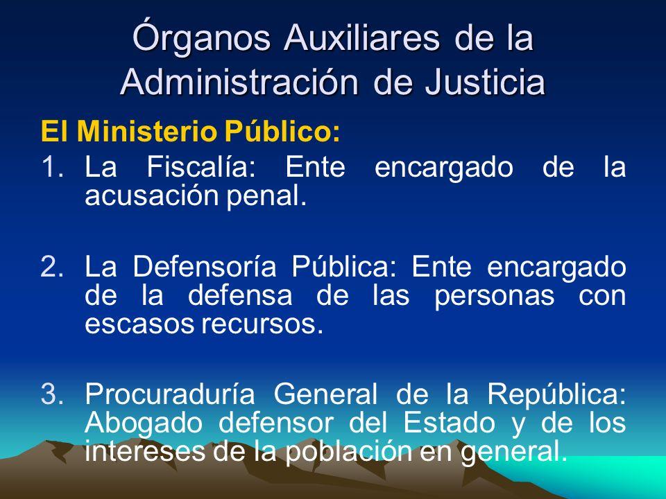 Órganos Auxiliares de la Administración de Justicia
