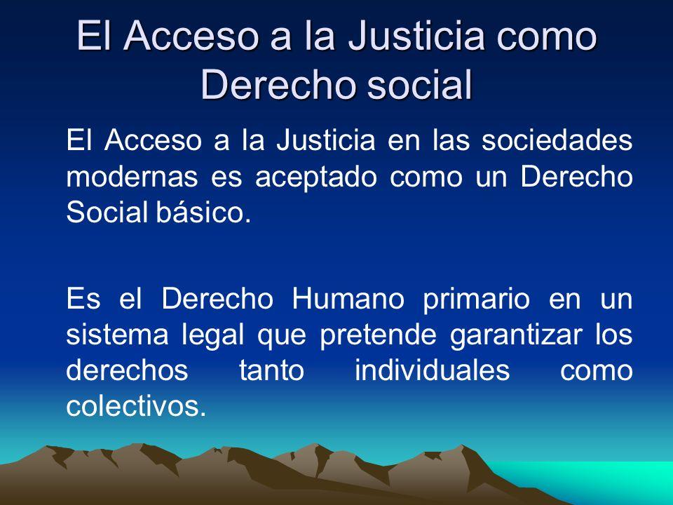 El Acceso a la Justicia como Derecho social
