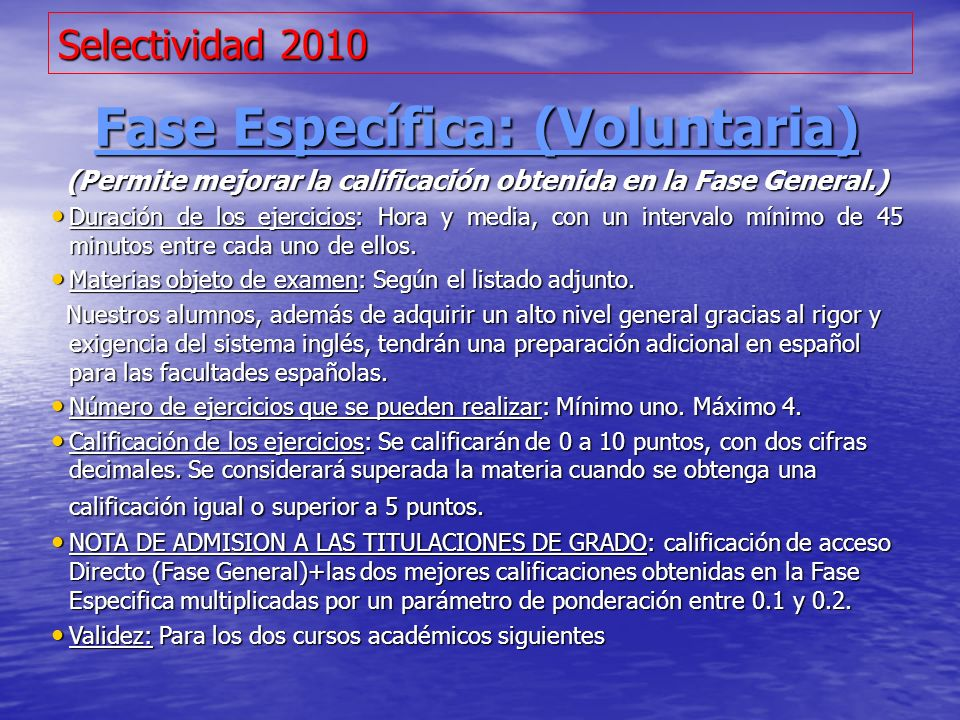 Fase Específica: (Voluntaria)