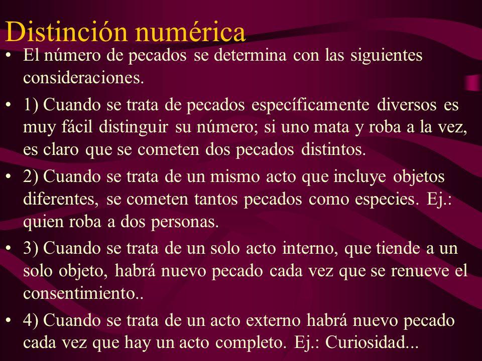 Distinción numérica El número de pecados se determina con las siguientes consideraciones.