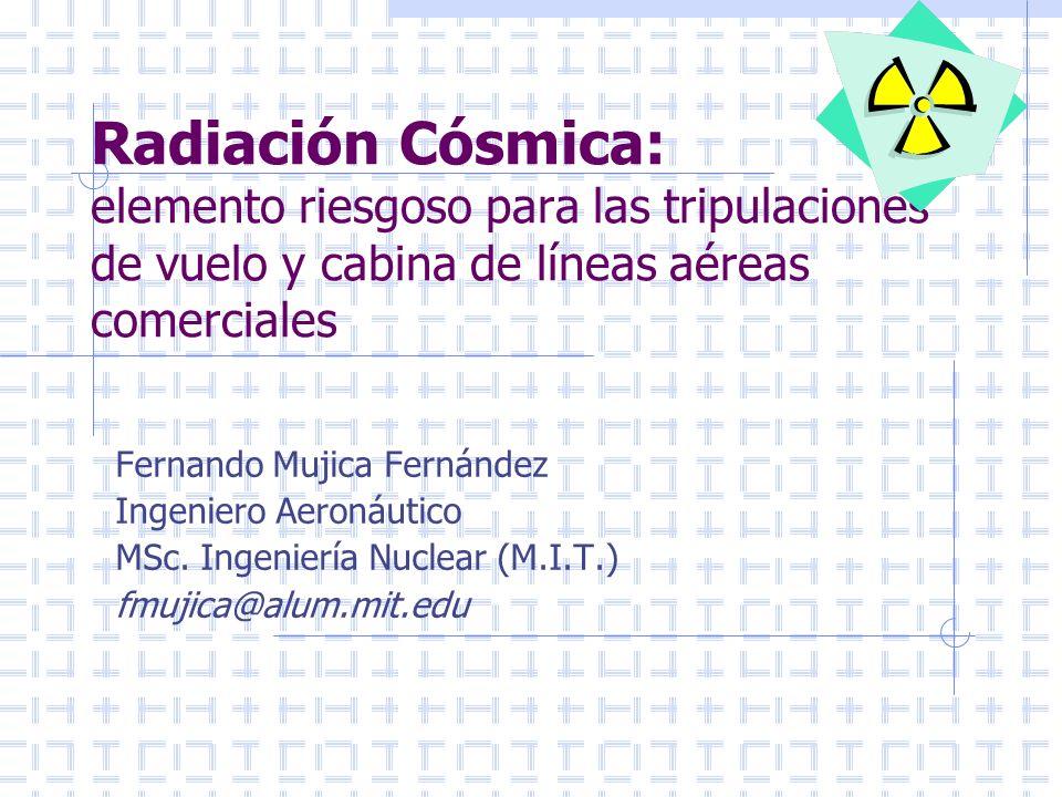 Radiación Cósmica: elemento riesgoso para las tripulaciones de vuelo y cabina de líneas aéreas comerciales