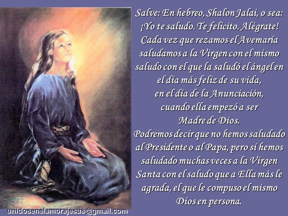 en el día de la Anunciación, cuando ella empezó a ser Madre de Dios.