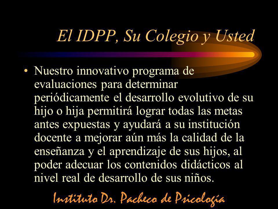 El IDPP, Su Colegio y Usted