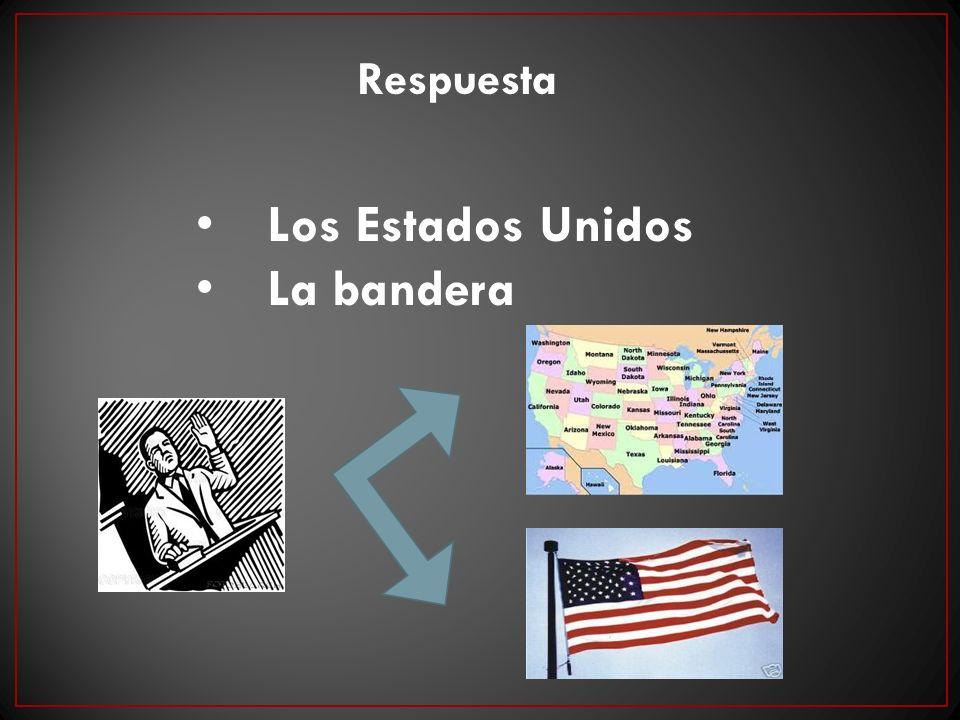 Respuesta Los Estados Unidos La bandera