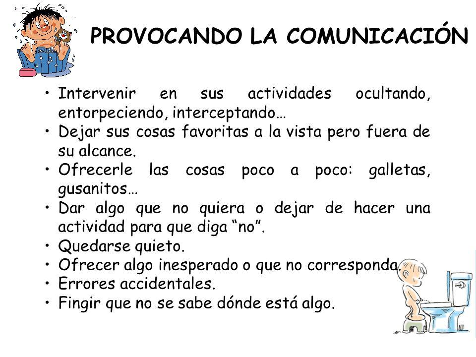 PROVOCANDO LA COMUNICACIÓN