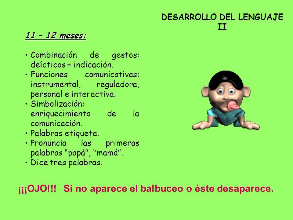 DESARROLLO DEL LENGUAJE II