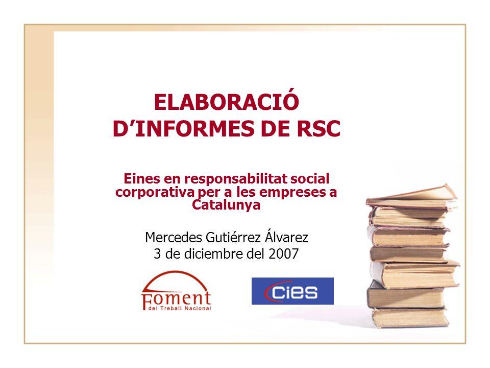 ELABORACIÓ D'INFORMES DE RSC